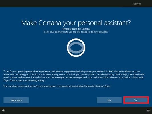Cortanaの設定画面が表示されます。「Yes」をクリックします